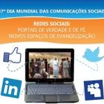 Redes sociais: Portais de verdade e de fé! Novos espaços da evangelização!