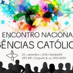 CNBB promove I Encontro Nacional de Agências Católicas