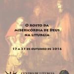 Semana de Liturgia refletirá sobre o rosto da misericórdia de Deus