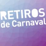 Retiros de Carnaval 2017