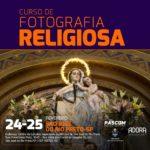 Curso de Fotografia Religiosa