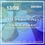12º Chá da Noite: Paróquia Nossa Senhora de Fátima