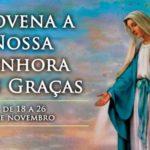 Hoje começa a novena a Nossa Senhora das Graças