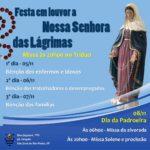 Festa da Padroeira: Nossa Senhora das Lágrimas