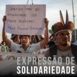 Solidariedade aos povos indígenas