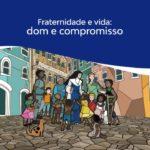 VIDA: DOM E COMPROMISSO