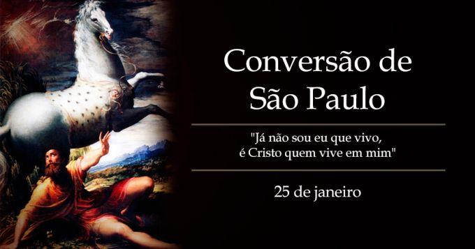 Hoje a Igreja celebra a Conversão de São Paulo